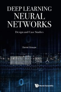 Deep Learning Neural Networks: Design and Case Studies (Paperback)(快遞進口)-cover
