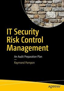 IT Security Risk Control Management: An Audit Preparation Plan-cover