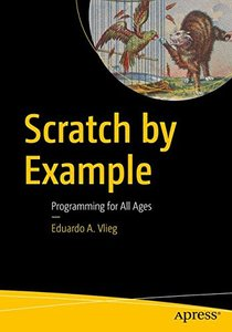Scratch by Example: Programming for All Ages-cover