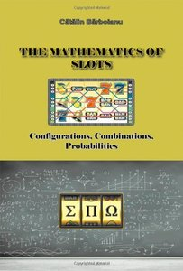 The Mathematics of Slots: Configurations, Combinations, Probabilities-cover