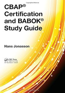 CBAP® Certification and BABOK® Study Guide 1st Edition-cover