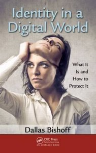 Identity in a Digital World: What It Is and How to Protect It