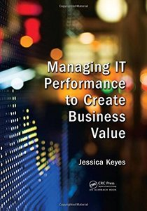 Managing IT Performance to Create Business Value-cover
