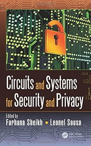 Circuits and Systems for Security and Privacy (Devices, Circuits, and Systems)-cover