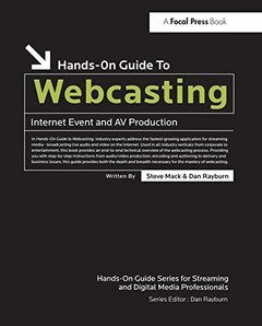 Hands-On Guide to Webcasting: Internet Event and AV Production-cover
