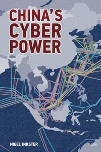 China's Cyber Power (Adelphi series)-cover