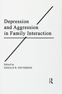 Depression and Aggression in Family interaction (Advances in Family Research Series)
