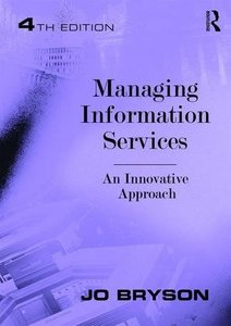 Managing Information Services: An Innovative Approach-cover