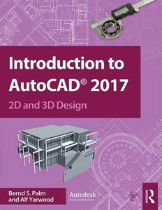 Introduction to AutoCAD 2017: 2D and 3D Design-cover
