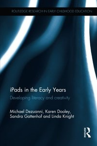 iPads in the Early Years: Developing literacy and creativity-cover