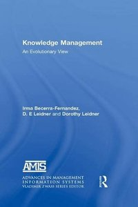 Knowledge Management: An Evolutionary View-cover