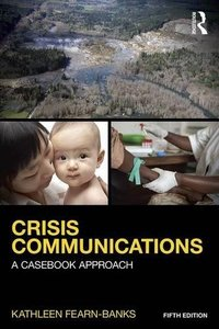 Crisis Communications: A Casebook Approach (Routledge Communication Series)-cover