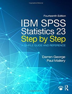 IBM SPSS Statistics 23 Step by Step: A Simple Guide and Reference-cover