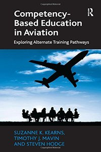 Competency-Based Education in Aviation: Exploring Alternate Training Pathways-cover