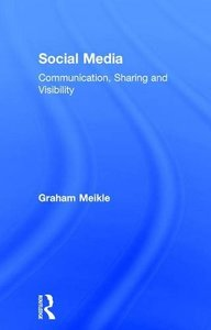 Social Media: Communication, Sharing and Visibility-cover