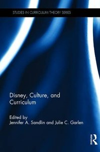 Disney, Culture, and Curriculum (Studies in Curriculum Theory Series)-cover