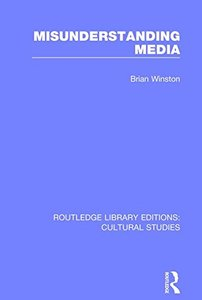 Misunderstanding Media (Routledge Library Editions: Cultural Studies)-cover