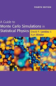 A Guide to Monte Carlo Simulations in Statistical Physics, 4/e (Hardcover)-cover