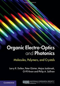 Organic Electro-Optics and Photonics: Molecules, Polymers, and Crystals (Hardcover)-cover