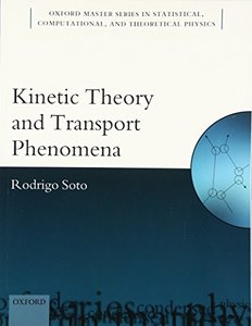 Kinetic Theory and Transport Phenomena (Paperback)-cover