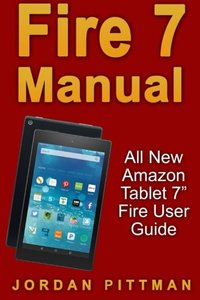 Fire 7 Manual: All New Amazon Tablet 7-cover