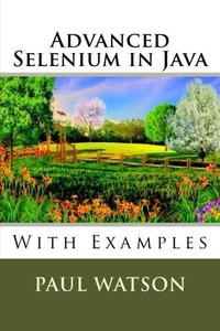 Advanced Selenium in Java: With Examples-cover
