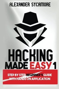 Hacking Made Easy 1 (Volume 1)-cover