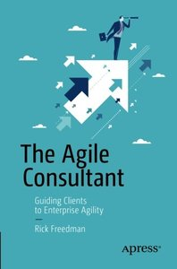 The Agile Consultant: Guiding Clients to Enterprise Agility-cover