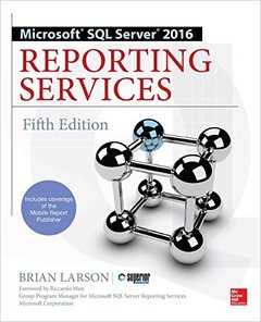 Microsoft SQL Server 2016 Reporting Services, 5/e (Paperack)-cover