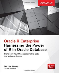 Oracle R Enterprise: Harnessing the Power of R in Oracle Database (Oracle Press)-cover