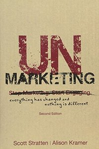 UnMarketing: Everything Has Changed and Nothing is Different-cover