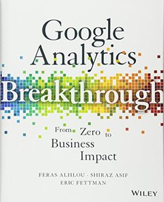 Google Analytics Breakthrough: From Zero to Business Impact-cover