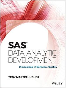 SAS Data Analytic Development: Dimensions of Software Quality (Wiley and SAS Business Series)-cover