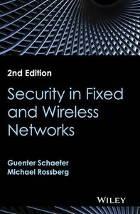 Security in Fixed and Wireless Networks