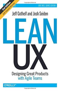 Lean UX : Designing Great Products with Agile Teams, 2/e (Hardcover)-cover