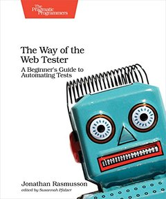 The Way of the Web Tester: A Beginner's Guide to Automating Tests-cover