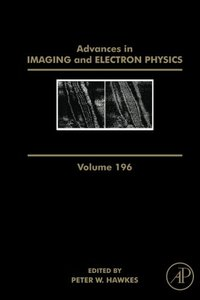 Advances in Imaging and Electron Physics, Volume 196-cover