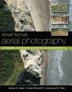 Small-Format Aerial Photography: Principles, Techniques and Geoscience Applications-cover