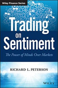 Trading on Sentiment: The Power of Minds Over Markets(Hardcover)-cover