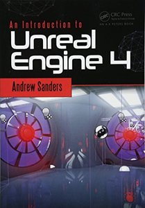 An Introduction to Unreal Engine 4 (Focal Press Game Design Workshops)-cover