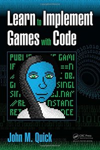 Learn to Implement Games with Code (Paperback)