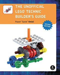 The Unofficial LEGO Technic Builder's Guide, 2/e (Paperback)-cover