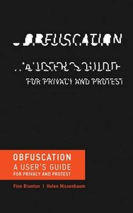 Obfuscation: A User's Guide for Privacy and Protest (MIT Press)-cover
