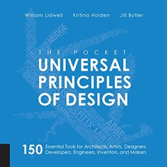 The Pocket Universal Principles of Design: 150 Essential Tools for Architects, Artists, Designers, Developers, Engineers, Inventors, and Makers-cover
