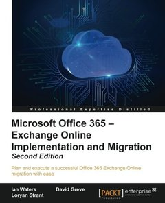 Microsoft Office 365: Exchange Online Implementation and Migration - Second Edition-cover
