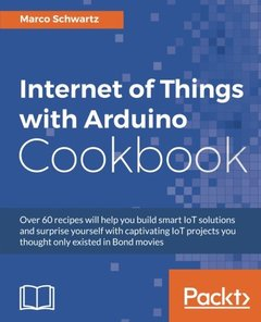 Internet of Things with Arduino Cookbook-cover