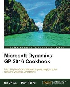 Microsoft Dynamics GP 2016 Cookbook - Second Edition-cover
