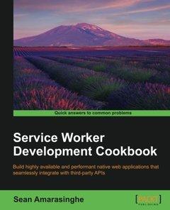 Service Worker Development Cookbook( Paperback)-cover