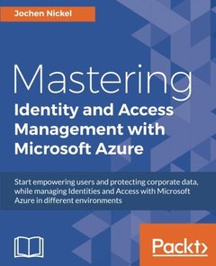 Mastering Identity and Access Management with Microsoft Azure-cover