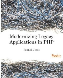 Modernizing Legacy Applications in PHP-cover